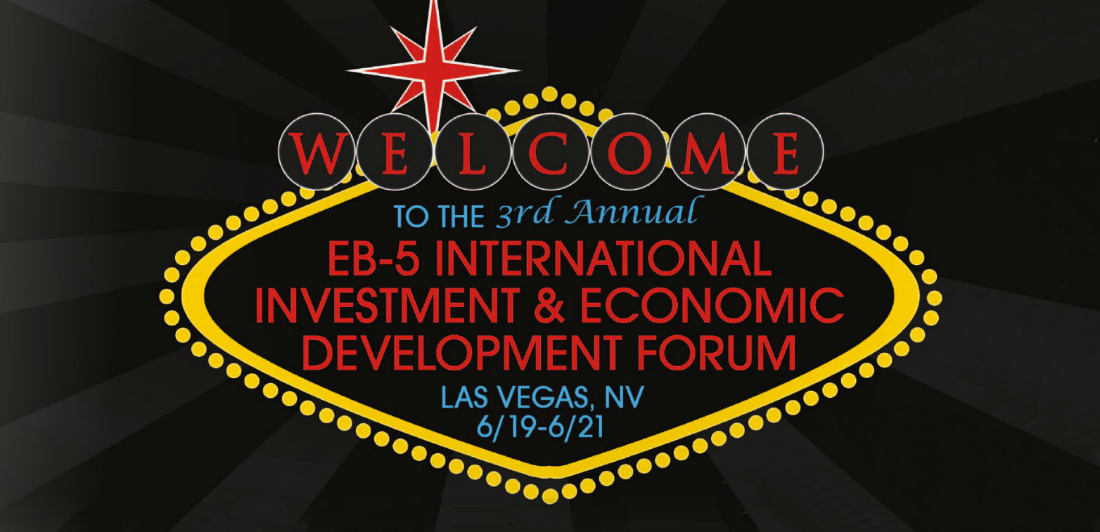 3rd Annual EB-5 International Investment & Economic Development Forum